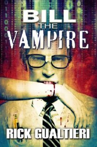 Humor and horror novel Bill the Vampire is today's highest-rated free Kindle book.