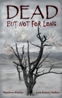 Zombie apocalypse novel Dead, but Not for Long is today's highest-rated free Kindle book.