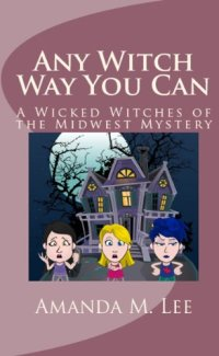 Any Witch Way You Can is today's highest-rated free Kindle book.