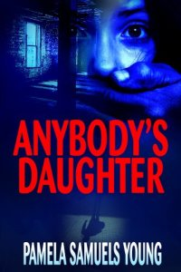 Thriller Anybody's Daughter is today's highest-rated free Kindle book.