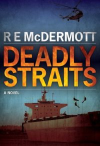 Terrorist thriller Deadly Straits is today's highest-rated free Kindle book.