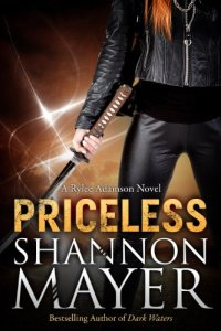 Supernatural action/adventure novel Priceless: Book 1 (A Rylee Adamson Novel) by Shannon Mayer is today's highest-rated free Kindle book.