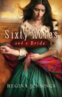 Historical romance novel Sixty Acres and a Bride is today's highest-rated free Kindle book.
