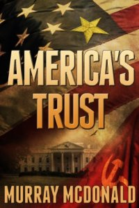 Political thriller America's Trust is today's highest-rated free Kindle book.