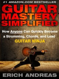 Guitar Mastery Simplified is today's highest-rated free Kindle book.