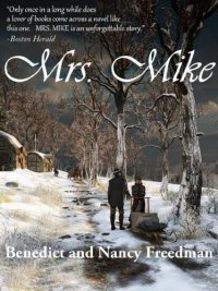 Romance and adventure novel Mrs. Mike is today's highest-rated free Kindle book.