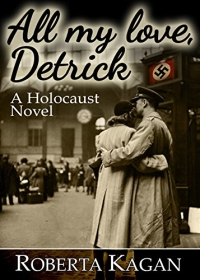 Historical romance novel All My Love, Detrick is today's highest-rated free Kindle book.