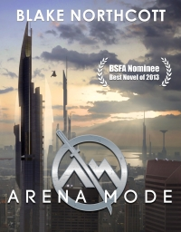 Superhero fantasy novel Arena Mode is today's highest-rated free fiction book.