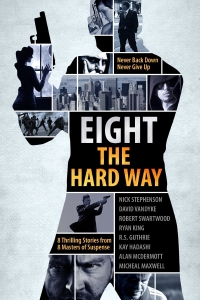 Thriller novel collection Eight the Hard Way is today's featured free fiction freebie.