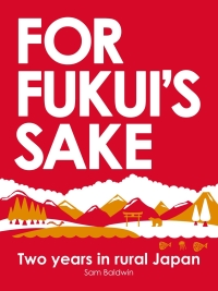 For Fukui's Sake: Two years in rural Japan is today's highest-rated free nonfiction book.