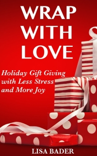 Wrap with Love: Holiday Gift Giving with Less Stress and More Joy is today's featured free nonfiction book.