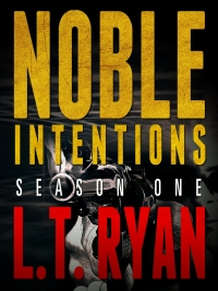 Thriller series Noble Intentions: Season One (Episodes 1-5) (Jack Noble #4) by L.T. Ryan is today's highest-rated free Kindle book.