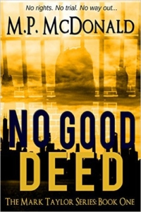 Psychological thriller No Good Deed is today's highest-rated free Kindle book.