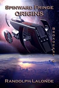 Sci-fi novel Spinward Fringe Broadcast 0: Origins is today's highest-rated free Kindle book.