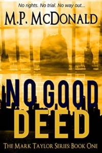Psychologicla thriller No Good Deed is today's highest-rated free Kindle book.