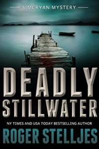 Crime thriller Deadly Stillwater is today's highest-rated free Kindle book.