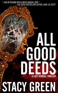 Thriller All Good Deeds is today's highest-rated free Kindle book.