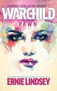 Warchild: Pawn is today's featured free Kindle book.