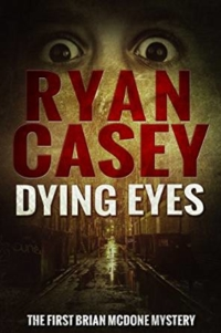 Dying Eyes is today's highest-rated free Kindle book.
