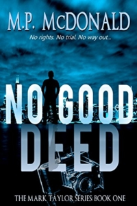 No Good Deed is today's highest-rated free Kindle book.